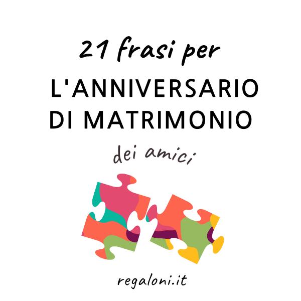 Frasi di auguri per l'anniversario di matrimonio dei amici