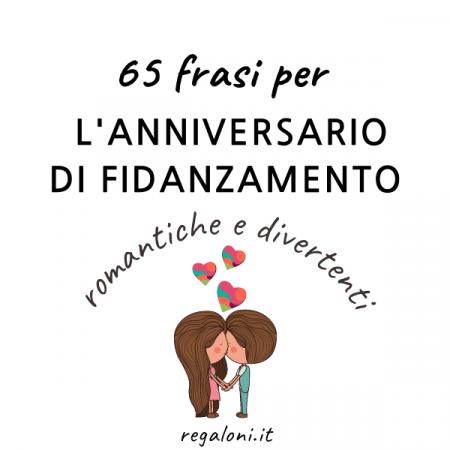 frasi per anniversario di fidanzamento romantiche e divertenti